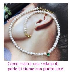 Come creare una collana di perle di fiume con punto luce